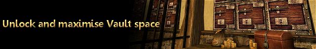 Heading unlock and maximise vault space